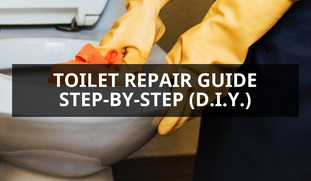 Toilet Repair Guide Step-by-step D.I.Y.